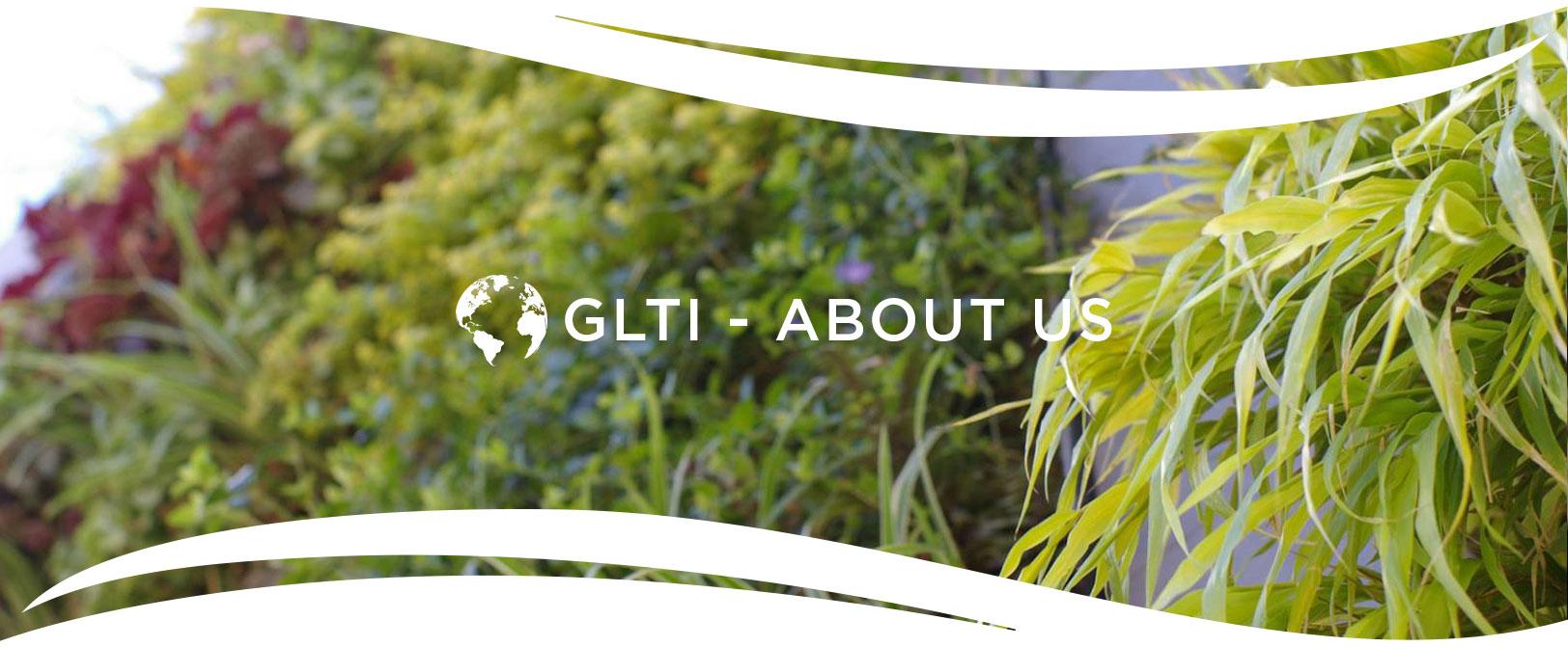 About GLTI. Green Living Technologies International